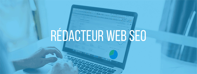 Rédacteur Web SEO Freelance Paris